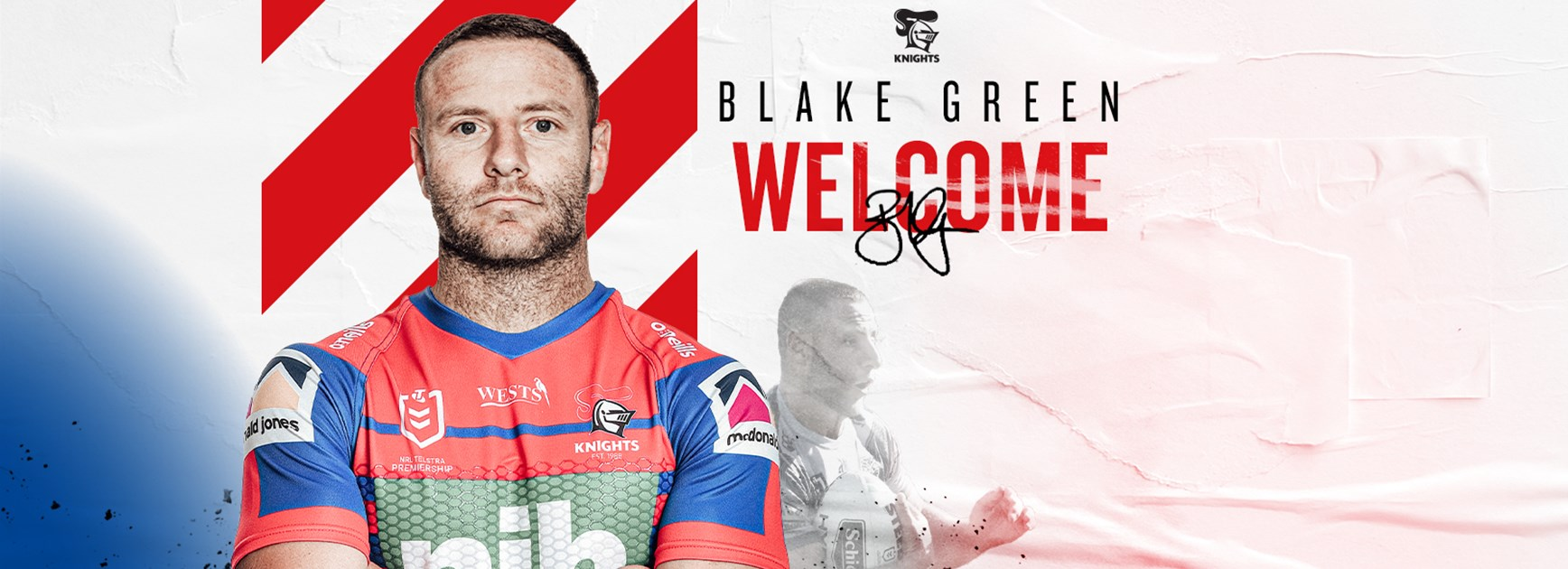 Blake Green joins Knights effective immediately