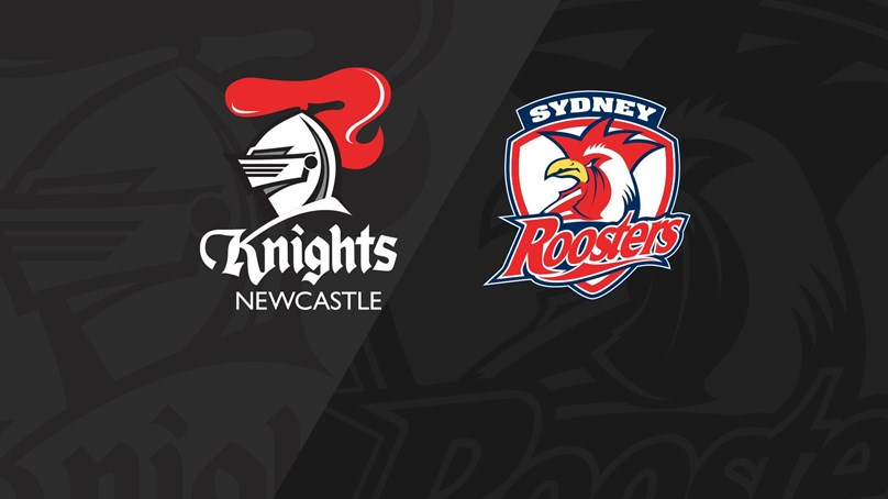 Full Match Replay: Knights v Roosters - Round 14